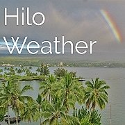 Check the Hilo Hawaii weather forecast