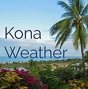 Weather in and around Kona